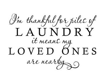 I'm thankful for piles of laundry wall vinyl decal