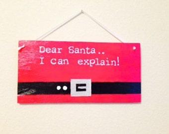 Santa pants sign, I can explain note christmas wall decoration