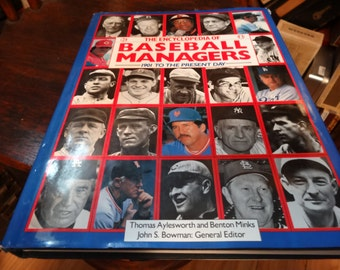 The Encyclopedia Of Baseball Managers 1901 to 1990