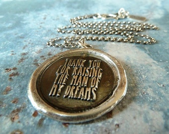 Thank You for Raising the Man of my Dreams Necklace, Mother of the Groom or MIL Gift. Wedding Keepsake Wax Seal Jewelry