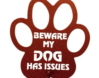 Hand Made Beware My Dog Has Issues Copper Yard Art *NEW*
