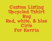 Custom Listing for Kerrin - Red, white, & blue circle rug