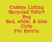 Custom Listing for Kerrin - Red, white, & blue circle rug