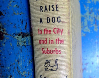 James Thurber Illustrations How to Raise a Dog Kinney Honeycutt 1950s Dog Book