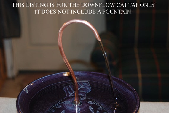 "For Thirstycat Fountains 6 inches or wider - Down-flow Cat Tap - ""Faucet"" add-on"