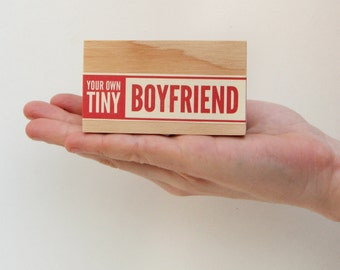 Your Own Tiny Boyfriend - Ships Feb. 20th / divorce gift, newly single, vintage packaging, vintage label, typography, valentines day