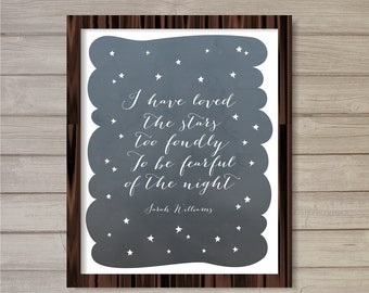 I Have Loved the Stars too Fondly Wall Art Printable 8x10 - Instant Download Sarah Williams Quote Stars Sky Poster Home Room Nursery Decor