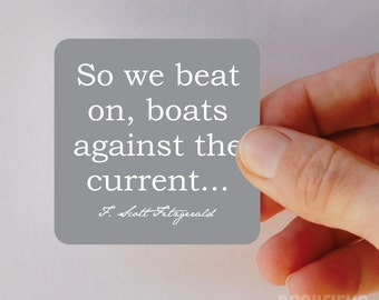 so we beat on boats against the current magnet