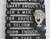 Vintage FUNNY TRIVET - Wall Hanging - Fun Saying - Woman, Man, Advice