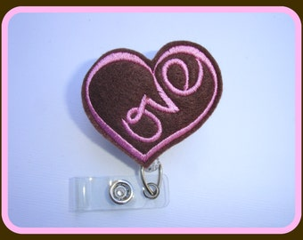Retractable badge holder - Love - brown felt heart - Valentine's Day - Nurse RN office teacher gift badge reel