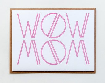"Mother's Day | ""Wow Mom"" Architectural Letterpress Mother's Day Card"