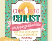 11x14, 2014 Young Women LDS Theme Printable Poster, Come Unto Christ, Moroni 10:32, Instand Download