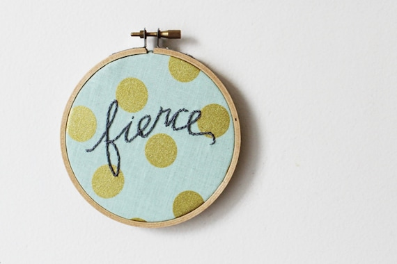 "Embroidery Hoop Art. ""fierce"" Gray with Aqua and Gold Polka Dot. Fabric Wall Hanging. PRIM Collection by Merriweather Council"