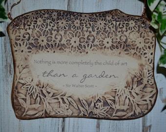 Wonderful Garden Quote, Sir Walter Scott Handmade Ceramic Plaque