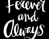 Forever and Always wall art print