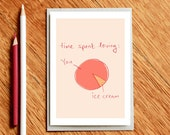 Love You vs Ice Cream Pie Chart - Valentines Day Card, Birthday Card