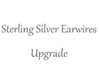 Sterling Silver Ear Wires Upgrade - 001
