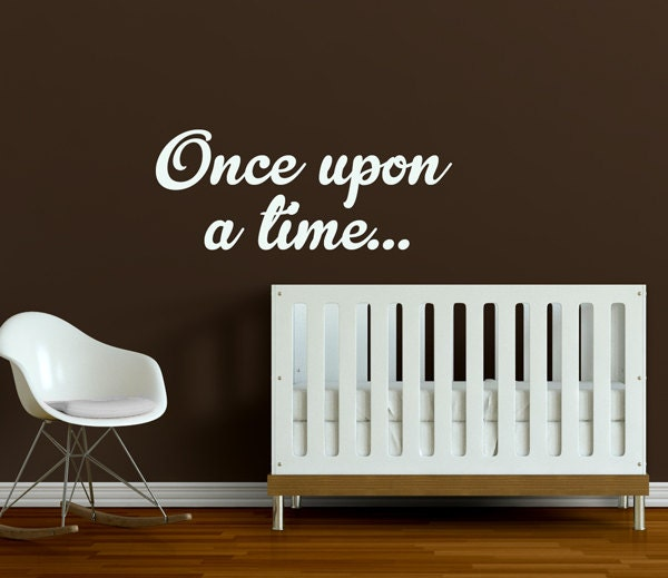 Once Upon A Time Words: Once Upon A Time... Baby Nursery Wall Decal Wall Words
