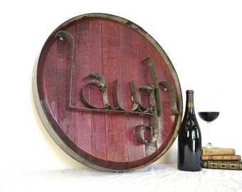 """RONDA - """"LAUGH"""" - Authentic Wine Barrel Head  Sign - 100% recycled"""