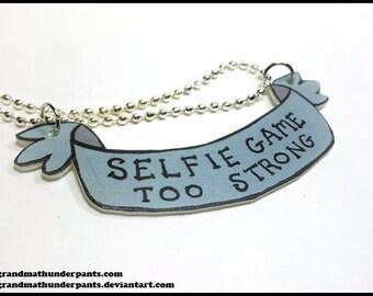 Selfie Game too Strong Necklace, Selfie Queen