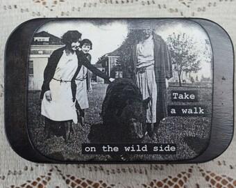 Altered Altoid Tin Take A Walk On The Wild Side