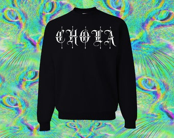 Black Chola Sweatshirt All Sizes