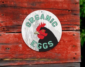 "Organic Eggs Sign 9"" Round - Milk Paint. SKU: SR9046"