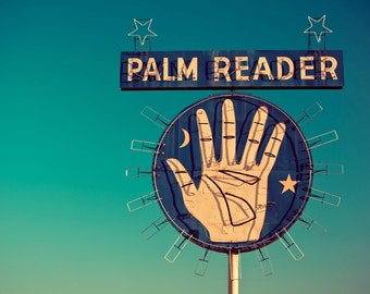Palm Reader Neon Sign - Retro Home Decor - Mid Century Modern Art - Blue and Teal Wall Art - Fortune Telling - Fine Art Photography