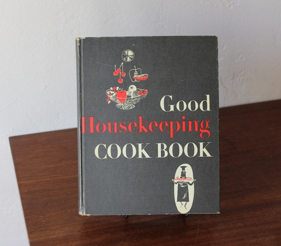 Good Housekeeping: Good Housekeeping Cook Book Hardcover 1956 Fourth By LCRuffles