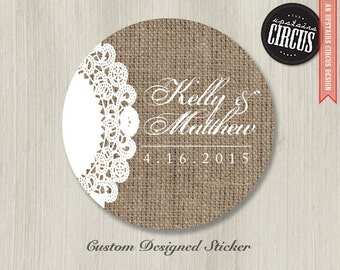 Custom Wedding Stickers - Burlap and Lace Doily