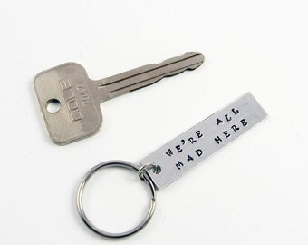 Alice in Wonderland Quote Key Chain for Reader Gift