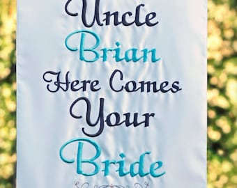 Here Comes the Bride - Personalized Banner - One sided embroidery