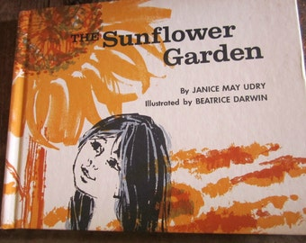 "Vgt 1969 book ""The Sunflower Garden"" by Janice May Urdry, Harvey house, Inc"