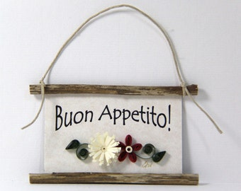 Paper Quilled Magnet -340 - Buon Appetito! - Hostess Gift, Kitchen Decor, Italian Sign, Chef Gift, Italy Magnet, Have a Good Meal Mini Sign