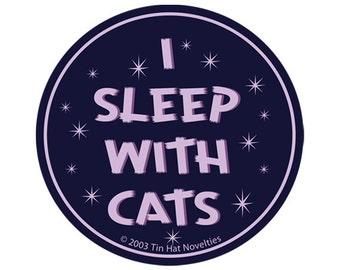 I Sleep With Cats Sticker