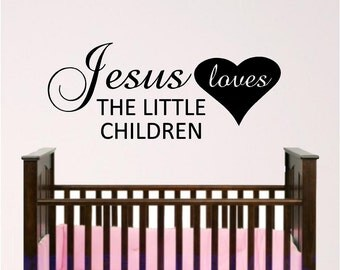 Nursery Wall Art, Jesus Loves The Little Children Wall Decal, Sunday School Room Decor, Child Room Wall Decal