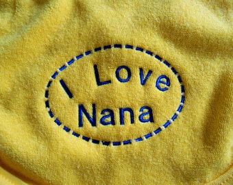 Baby Bib, I Love Nana, Embroidered Bib,Baby or Toddler Bib, Baby Boy, Baby Girl, Baby Shower Gift Idea, Yellow Bib