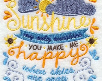You Are My Sunshine Embroidered Flour Sack Hand/Dish Towel