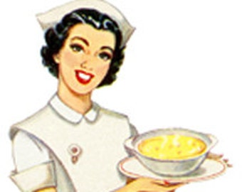 Nurse Medical Sick Get Well Woman Chicken Noodle Soup - Digital Image - Vintage Art Illustration - Instant Download