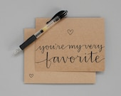 Greeting Card // You're My Very Favorite (Handwritten)