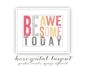 Be Awesome (today) Graphic Typography Inspirational Word Art