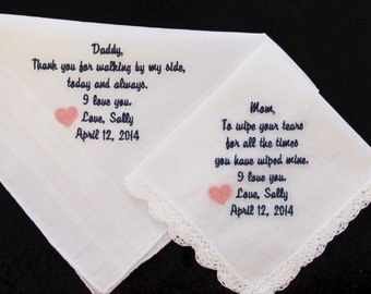 Wedding Handkerchief embroidered for the Mother of the Bride and Father of the Bride.  Use these verses or choose your own 40 words.