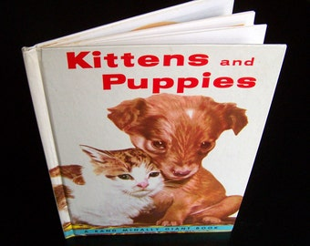 Vintage Children's Book - Kittens and Puppies  - 1978