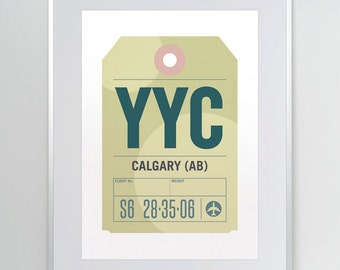 Calgary, Alberta, Canada, YYC. Luggage Tag Poster. Baggage Tag Print. Travel Poster. Airport Code. Typographic Print.