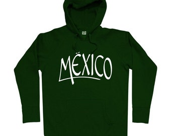 Mexico Handstyle Hoodie - Men S M L XL 2x 3x - Mexico Hoody Sweatshirt - Mexican - 4 Colors