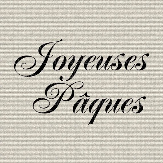 French Script Happy Easter Joyeuses Pâques Holiday Decor Printable Digital Download for Iron on Transfer Fabric Pillows Tea Towels DT759