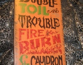 "Primitive  Wood Painted Halloween Salem Witch Subway Sign -  "" Double Double Toil and Trouble ""  Witch Little Monsters Live Country  Rustic"