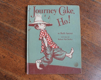 Vintage Children's Book - Journey Cake Ho by Ruth Sawyer (Weekly Reader)