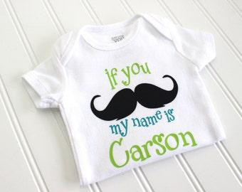 If You Mustache Onesie - Personalized Mustache Onesie - Baby Boy Onesie - Custom Boy Onesie - Baby Boy Clothing - Newborn Gift