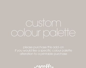 Custom Colour Palette  | ADD ON